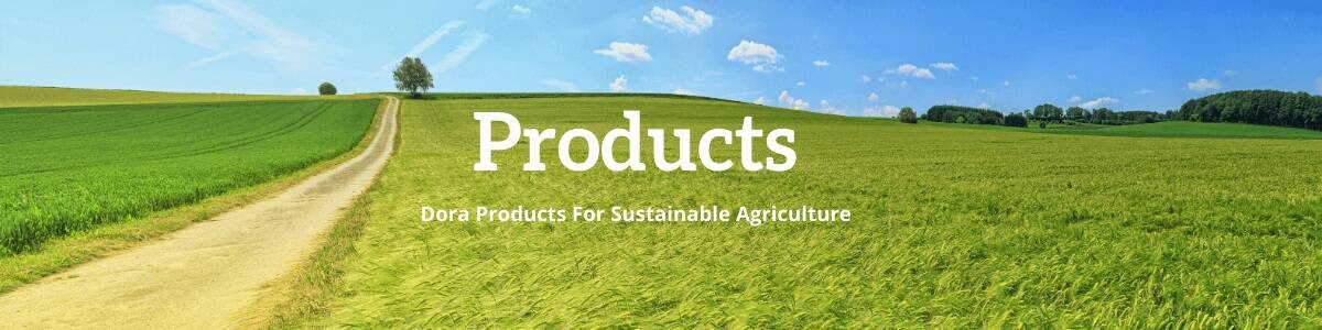 Dora Agri Products